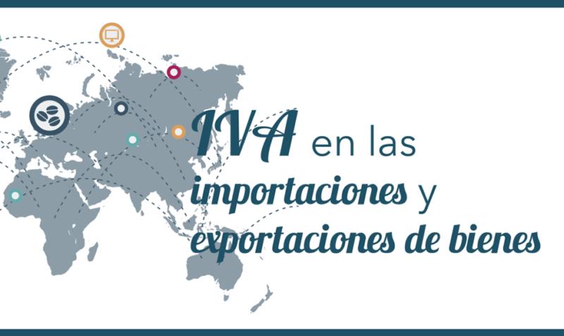 El IVA en las importaciones y exportaciones de bienes