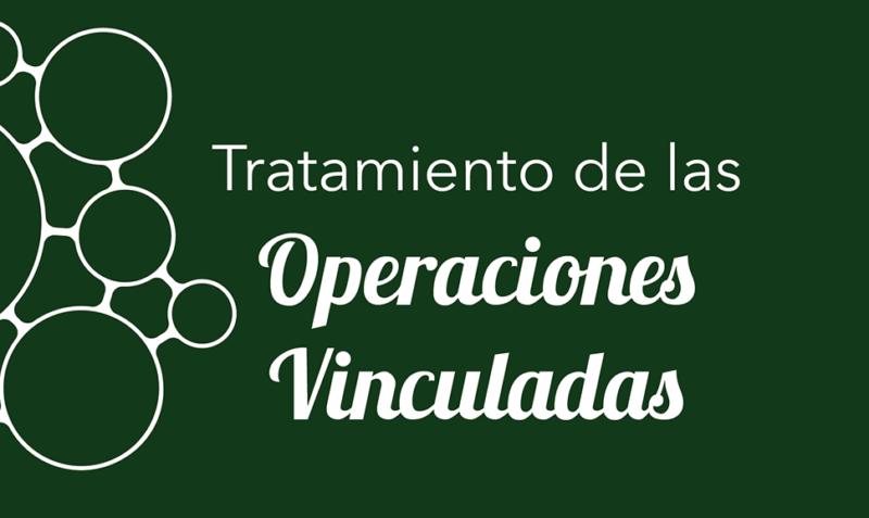 Tratamiento de las Operaciones Vinculadas