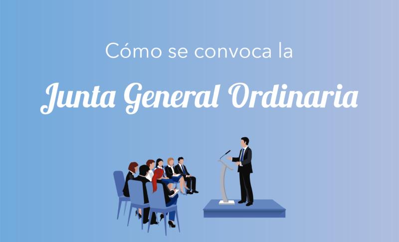 Cómo se convoca la Junta General Ordinaria