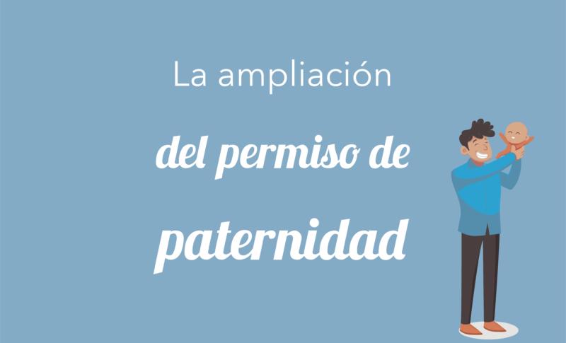 La ampliación del permiso de paternidad
