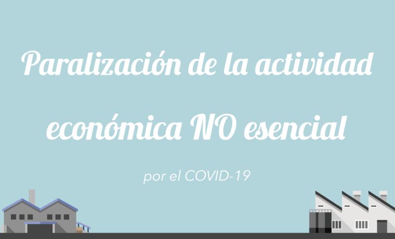 Paralización de la actividad económica no esencial por el COVID-19