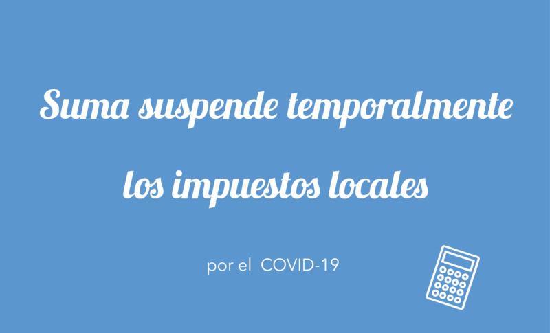 Suma suspende de forma temporal el cobro de impuestos locales en la provincia de Alicante por el COVID-19