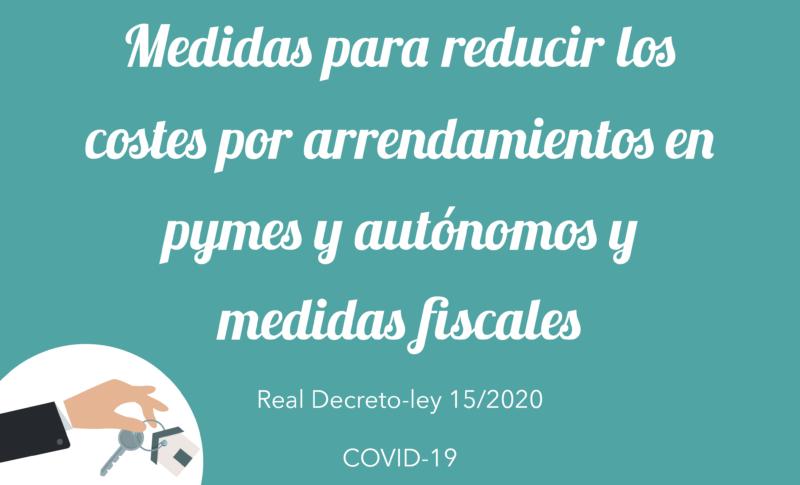 Medidas para reducir los costes por arrendamientos en pymes y autónomos y medidas de fiscales
