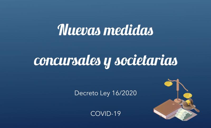 Nuevas medidas concursales y societarias para hacer frente al COVID-19